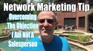 Overcoming-The-Objection-I-Am-Not-A-Salesperson