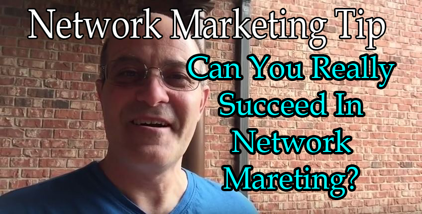 Can-You-Really-Succeed-In-Network-Marketing